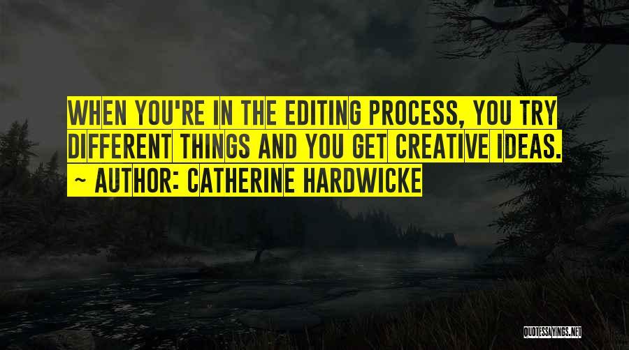Catherine Hardwicke Quotes 1653728