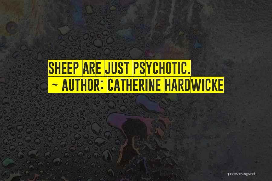Catherine Hardwicke Quotes 1743682