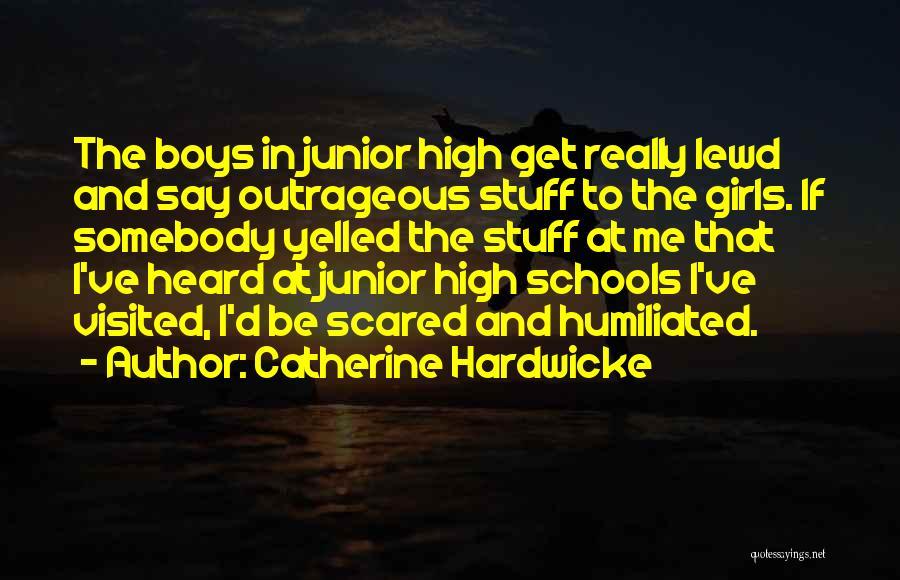 Catherine Hardwicke Quotes 1800218