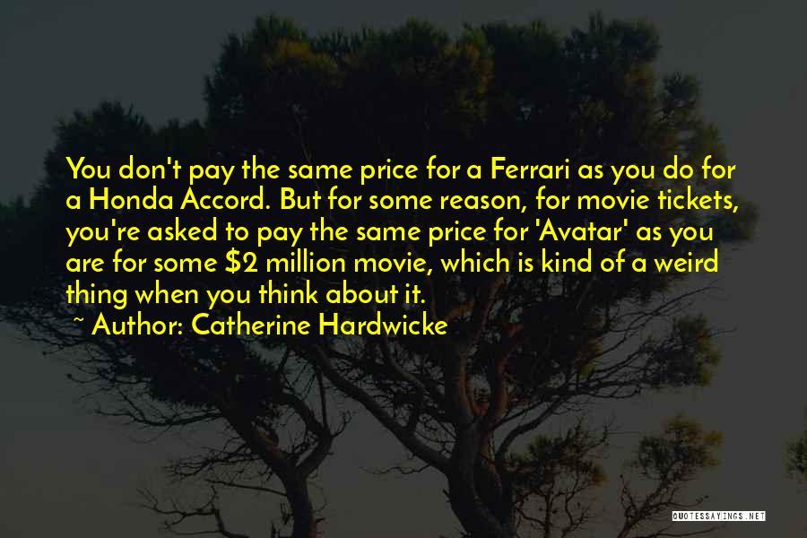 Catherine Hardwicke Quotes 1995438