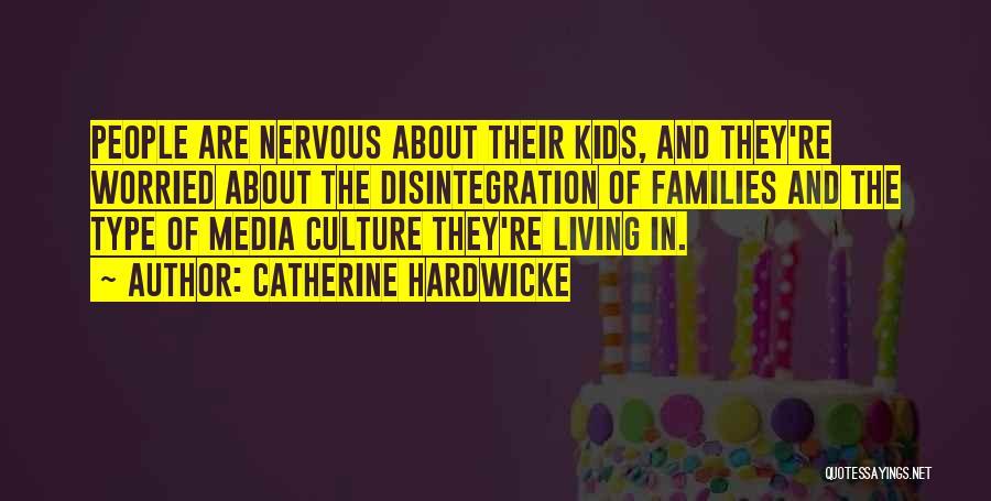 Catherine Hardwicke Quotes 2022792
