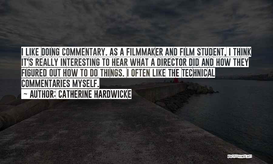 Catherine Hardwicke Quotes 2146537