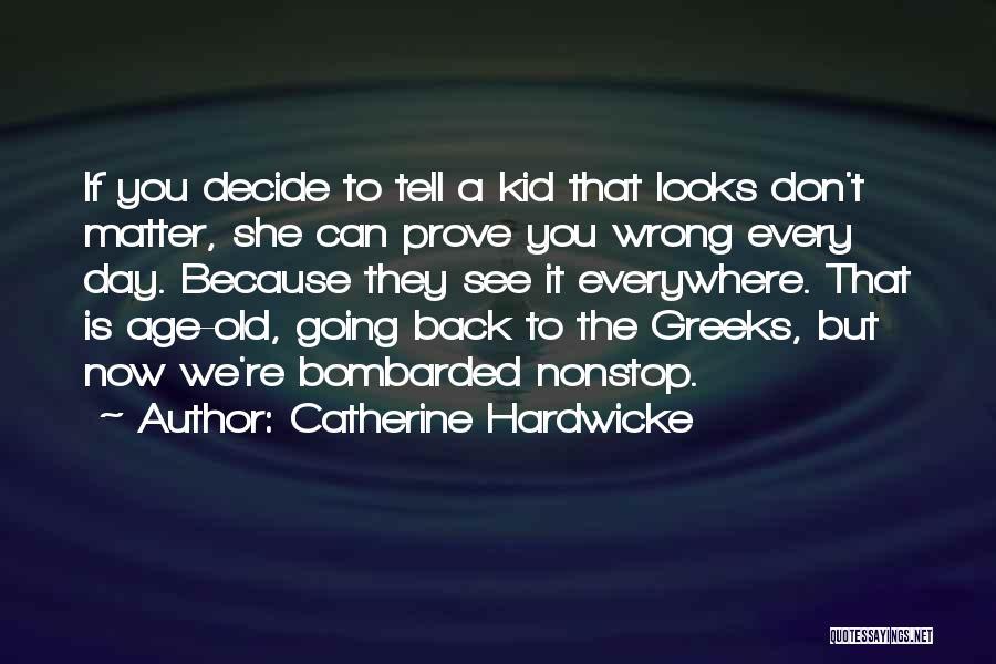 Catherine Hardwicke Quotes 231075