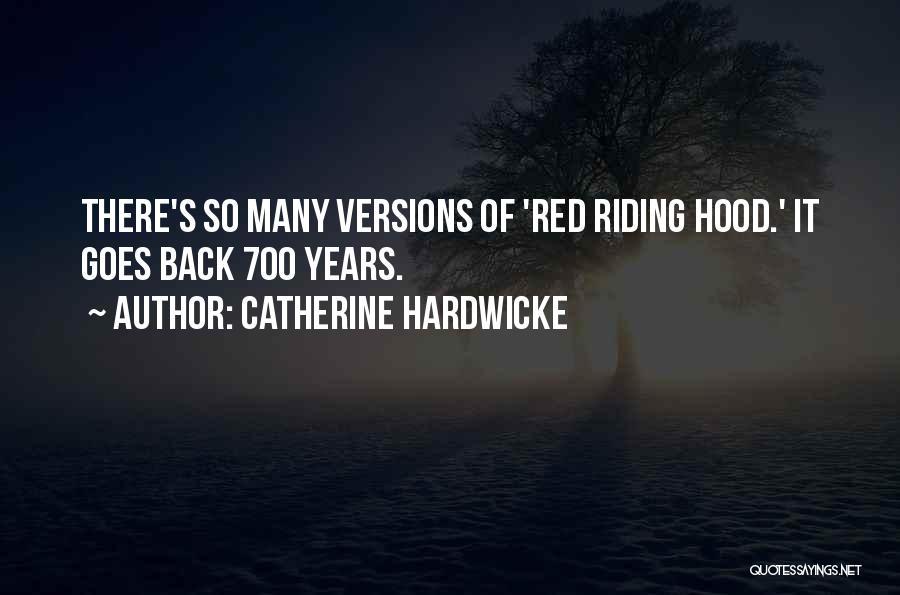 Catherine Hardwicke Quotes 360037