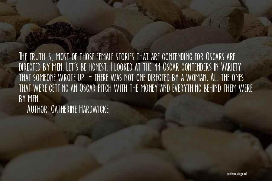 Catherine Hardwicke Quotes 403083