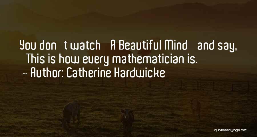 Catherine Hardwicke Quotes 512591