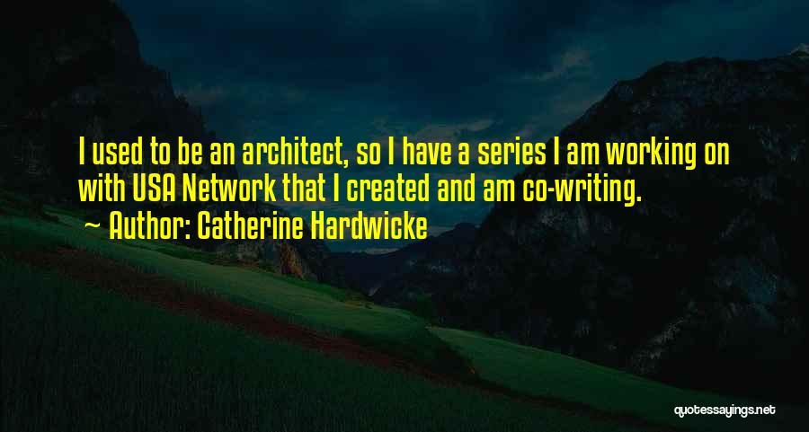 Catherine Hardwicke Quotes 626630