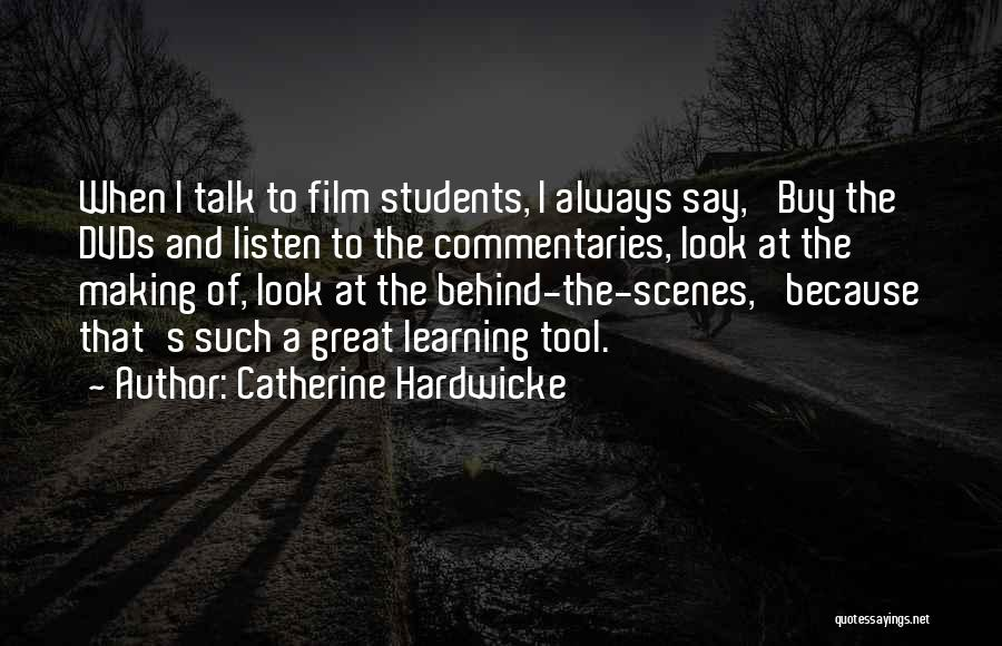 Catherine Hardwicke Quotes 83233