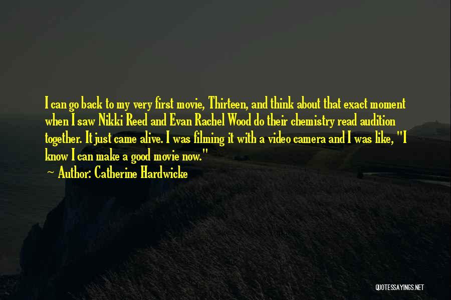 Catherine Hardwicke Quotes 851158