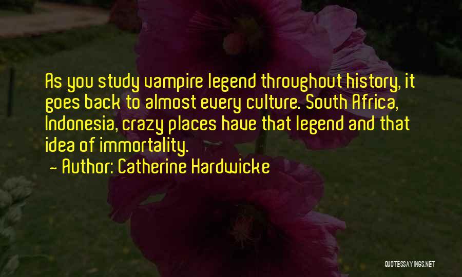 Catherine Hardwicke Quotes 913176