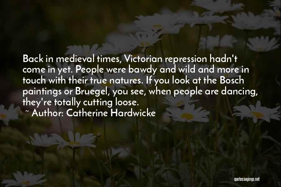 Catherine Hardwicke Quotes 997933