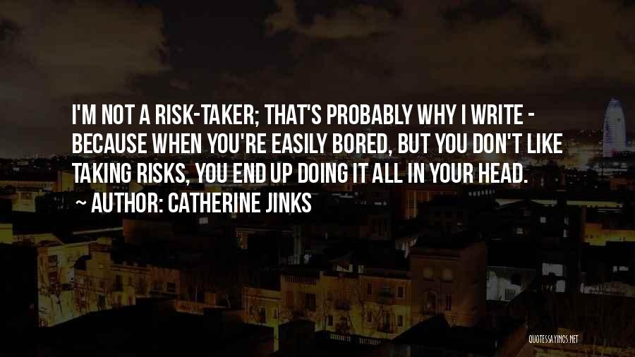 Catherine Jinks Quotes 2115359