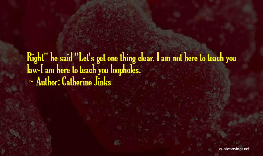 Catherine Jinks Quotes 2172042