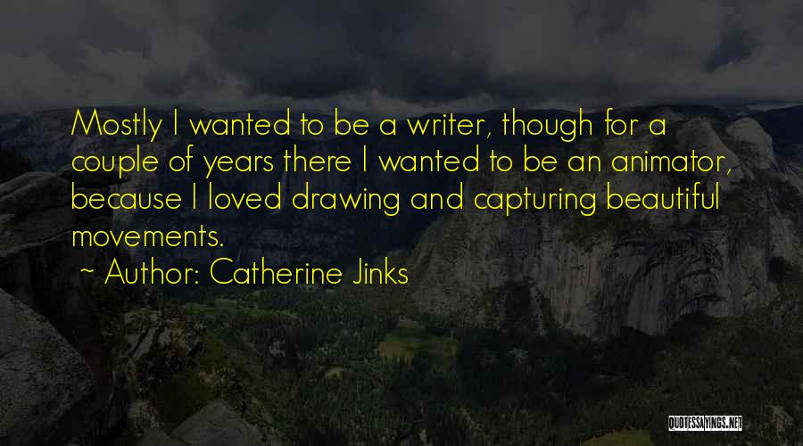 Catherine Jinks Quotes 2217898