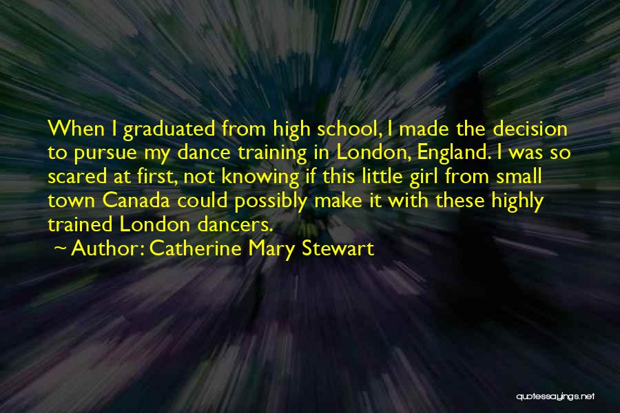 Catherine Mary Stewart Quotes 1745001