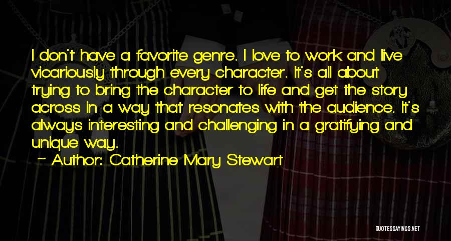 Catherine Mary Stewart Quotes 2264353