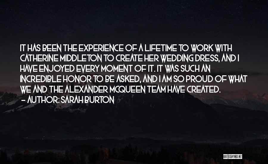 Catherine Middleton Quotes By Sarah Burton