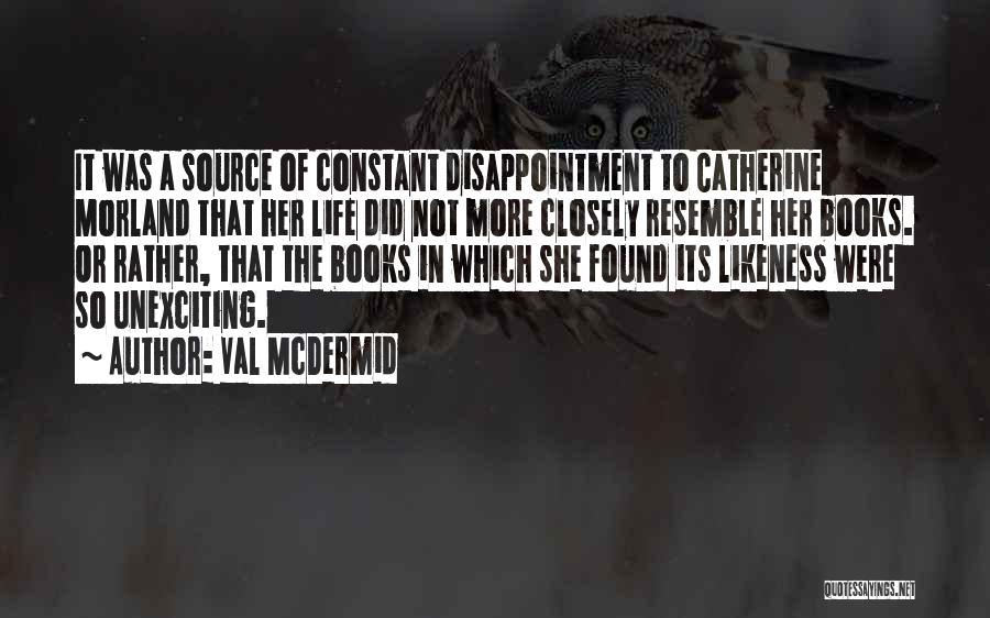 Catherine Morland Quotes By Val McDermid