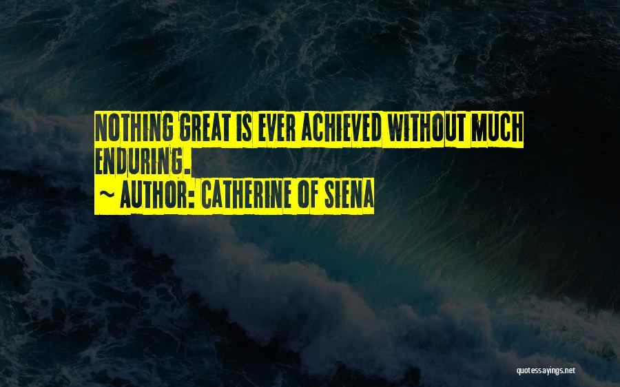Catherine Of Siena Quotes 1058883