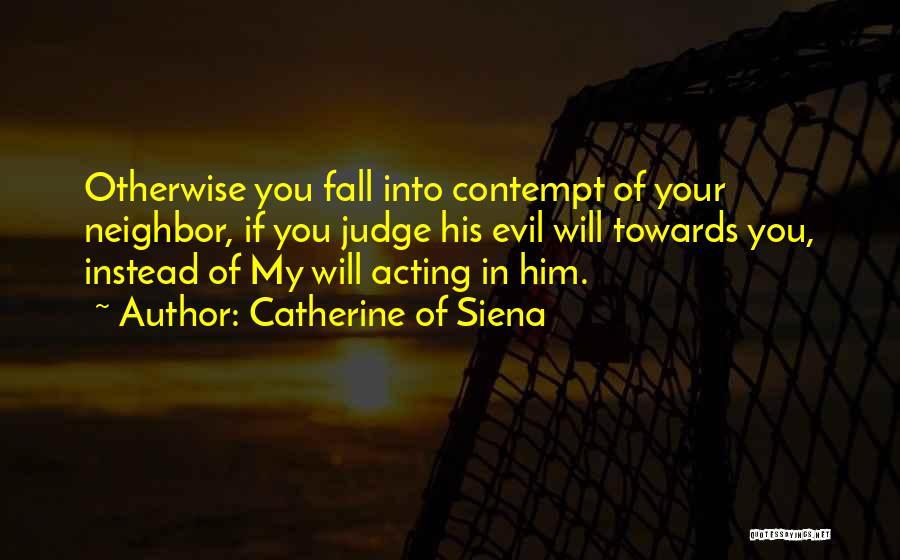 Catherine Of Siena Quotes 130849