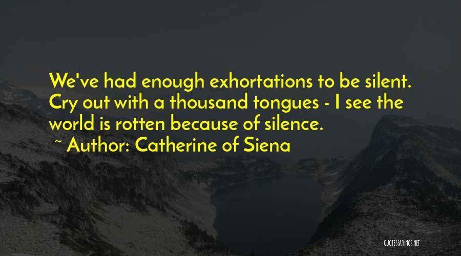 Catherine Of Siena Quotes 1557069