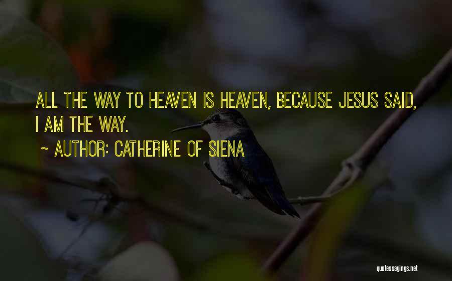 Catherine Of Siena Quotes 1604147