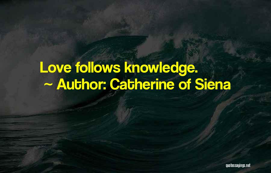Catherine Of Siena Quotes 1813349