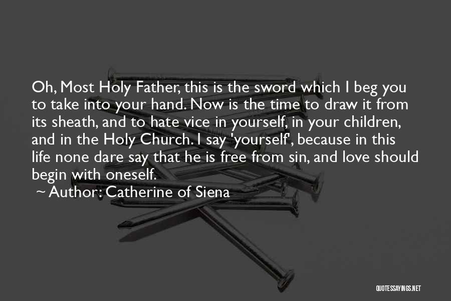 Catherine Of Siena Quotes 1989400