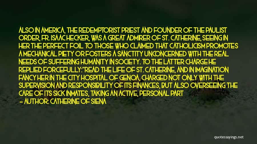 Catherine Of Siena Quotes 2270701