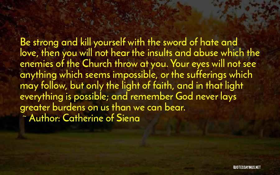 Catherine Of Siena Quotes 231327