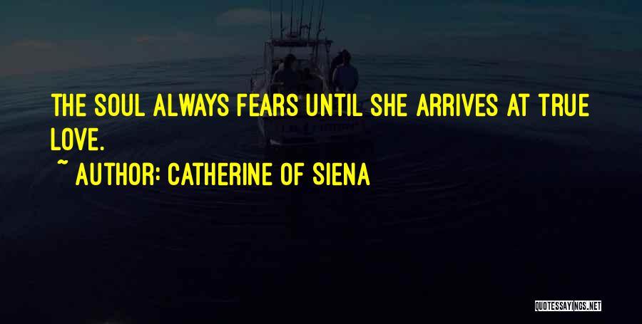 Catherine Of Siena Quotes 423445