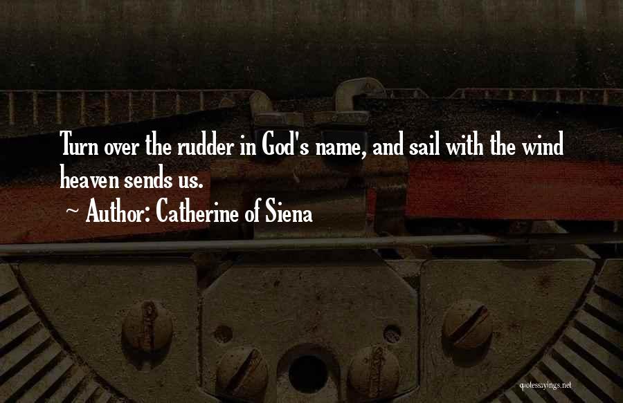 Catherine Of Siena Quotes 527198