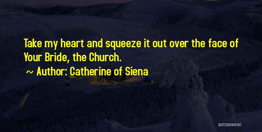 Catherine Of Siena Quotes 697399