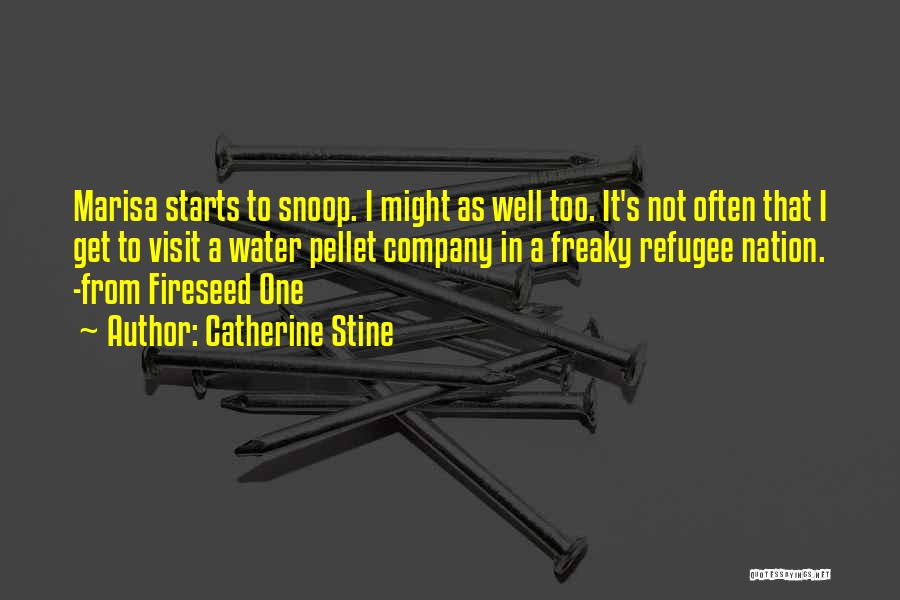 Catherine Stine Quotes 2096479
