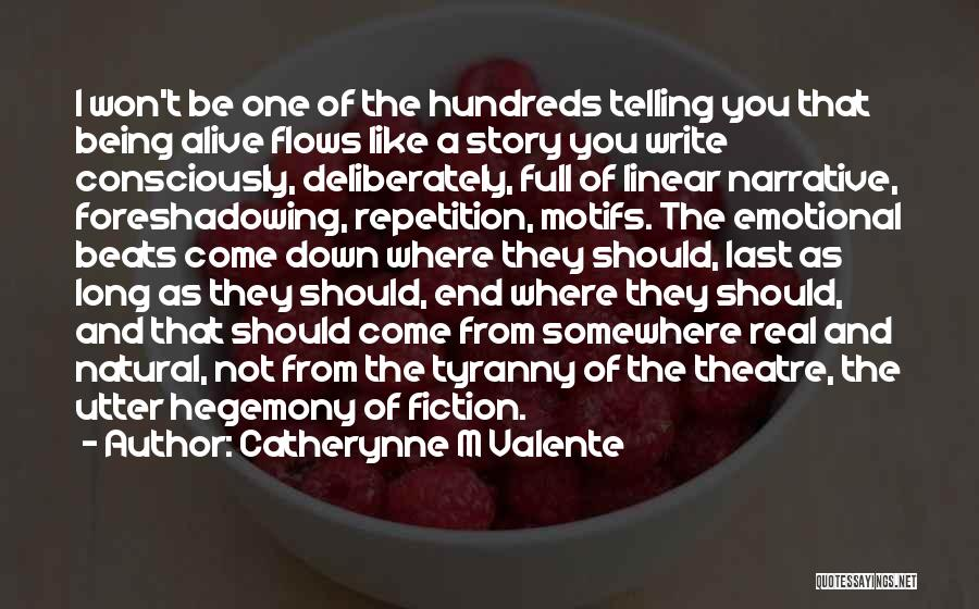 Catherynne M Valente Quotes 1158813