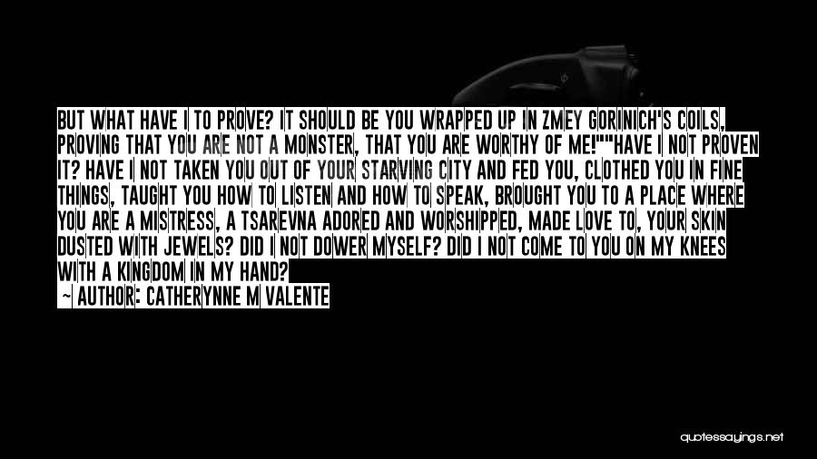 Catherynne M Valente Quotes 116109
