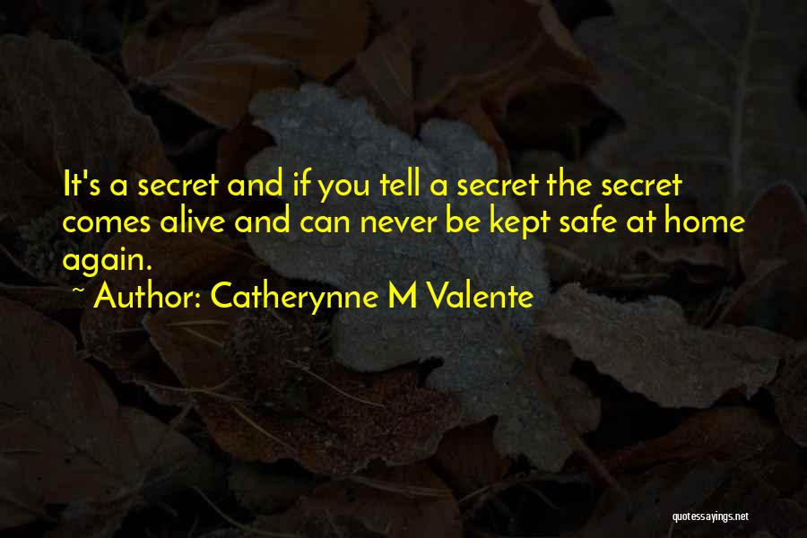 Catherynne M Valente Quotes 1660246