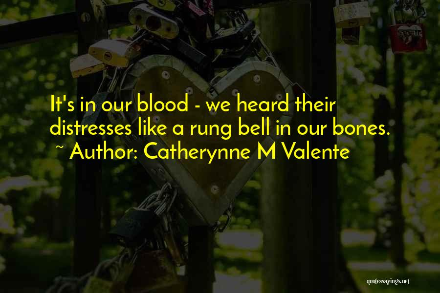 Catherynne M Valente Quotes 1685260