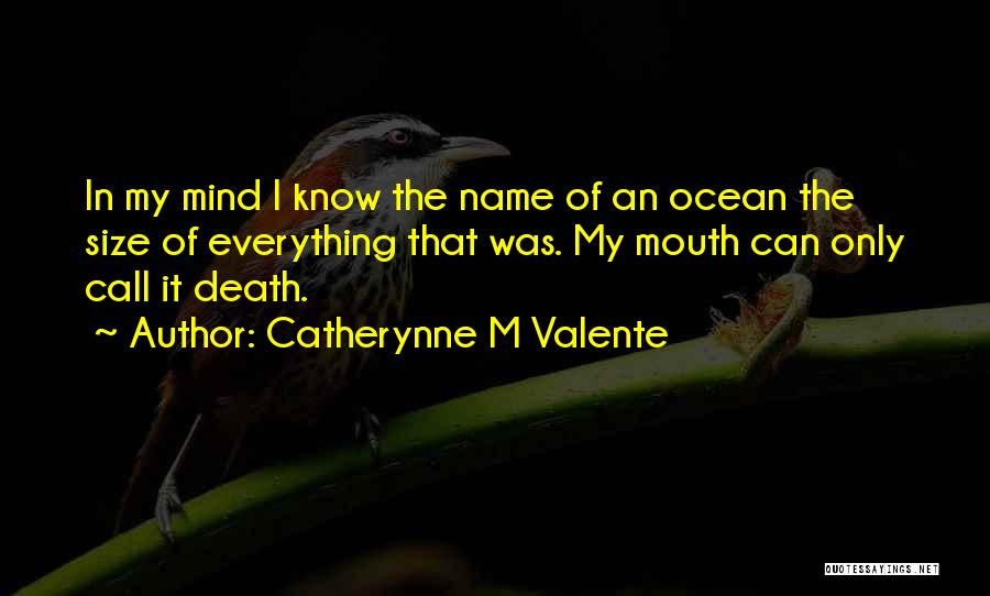 Catherynne M Valente Quotes 1753354