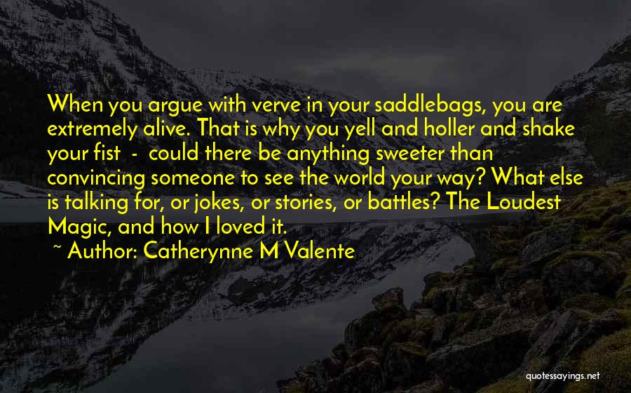 Catherynne M Valente Quotes 1872252