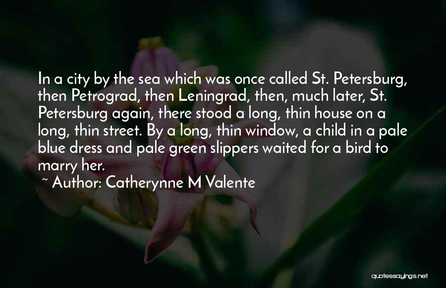 Catherynne M Valente Quotes 192281