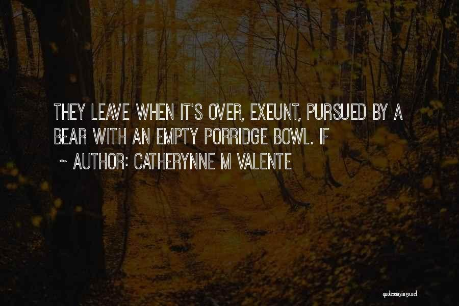 Catherynne M Valente Quotes 2045691