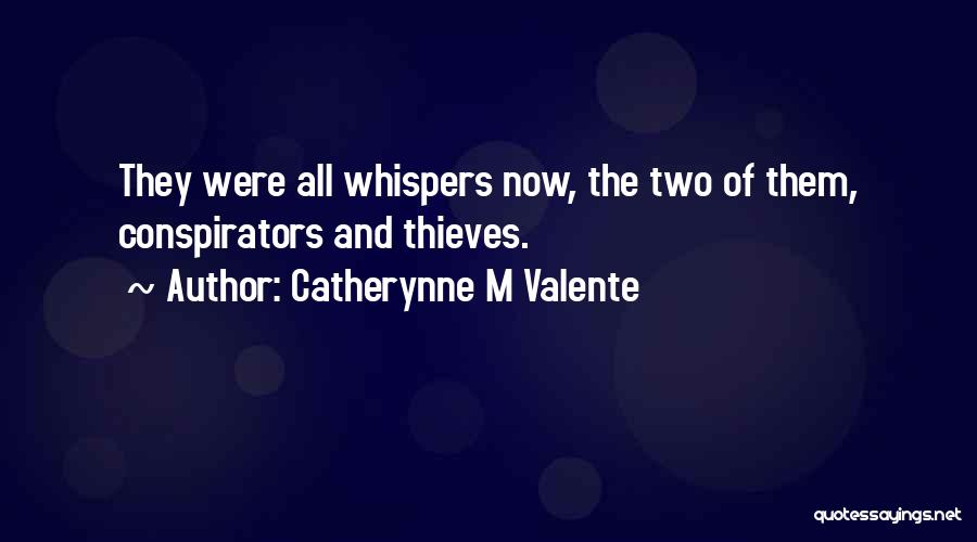 Catherynne M Valente Quotes 2158035