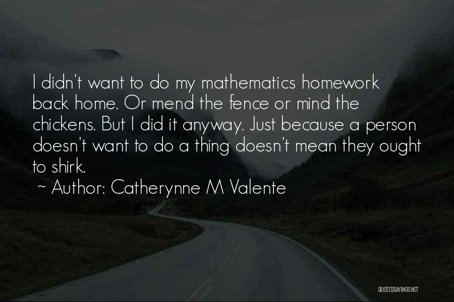 Catherynne M Valente Quotes 856005