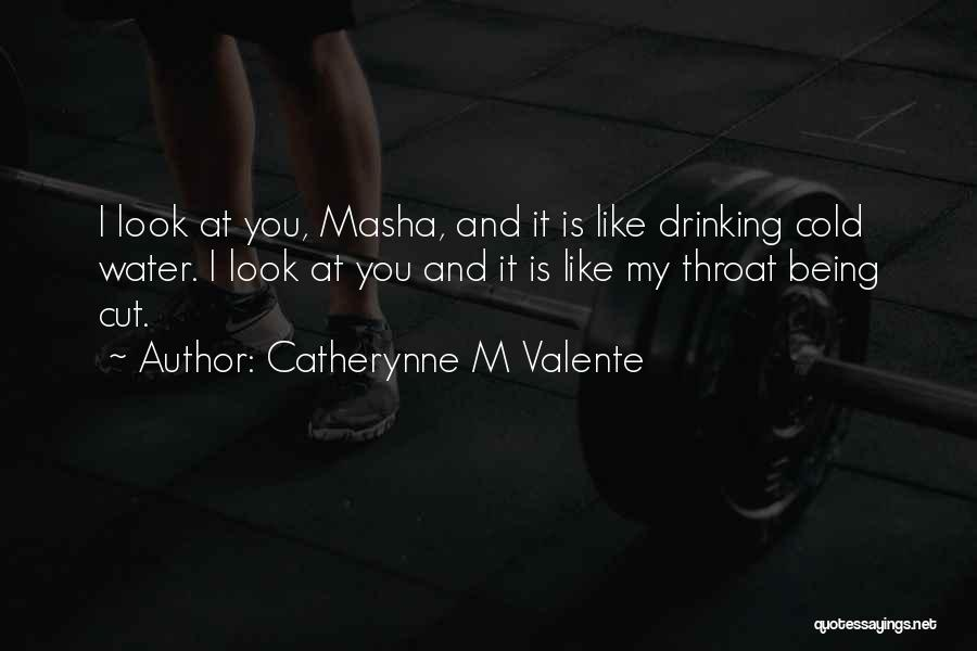 Catherynne M Valente Quotes 961677