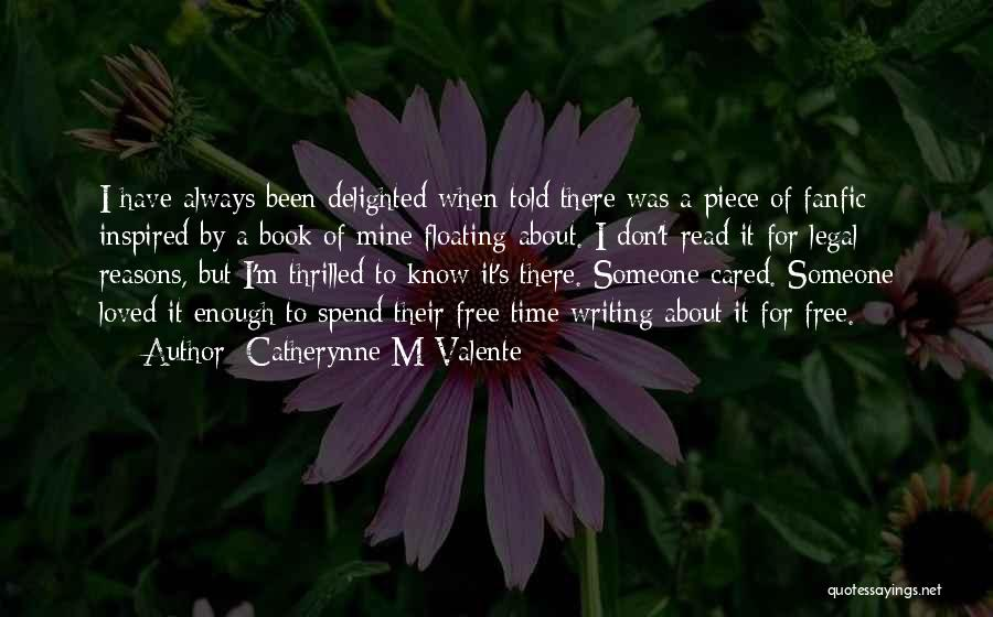 Catherynne M Valente Quotes 979927
