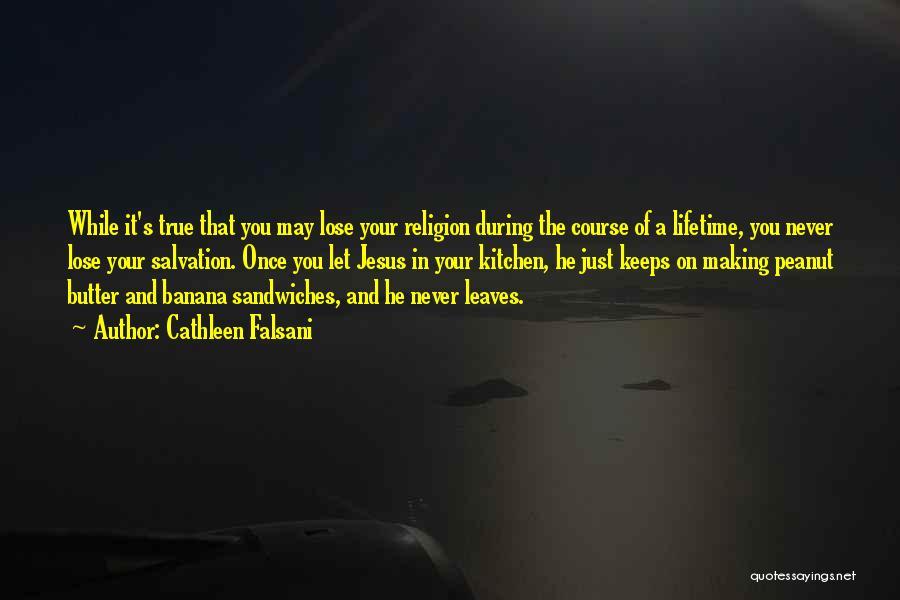 Cathleen Falsani Quotes 549689