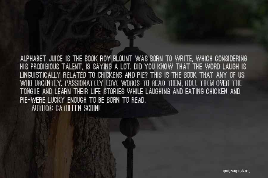 Cathleen Schine Quotes 438851