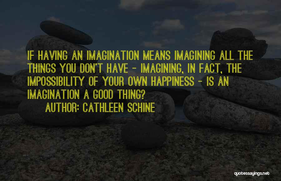 Cathleen Schine Quotes 496536