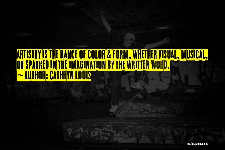 Cathryn Louis Quotes 1014418